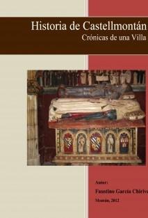 HISTORIA DE CASTELLMONTÁN - CRÓNICAS DE UNA VILLA -
