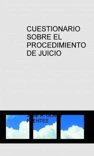 CUESTIONARIO SOBRE EL PROCEDIMIENTO DE JUICIO VERBAL