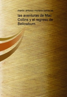 las aventuras de Mac Collins y el regreso de Bellowburn