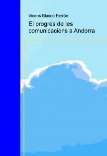El progrés de les comunicacions a Andorra