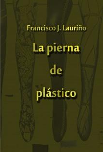 La pierna de plástico