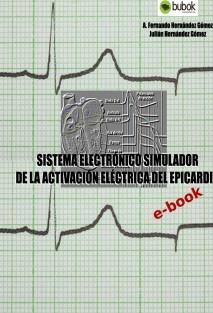 SISTEMA ELECTRÓNICO SIMULADOR DE LA ACTIVACIÓN ELÉCTRICA DEL EPICARDIO