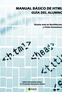 MANUAL BÁSICO DE HTML. Guía del alumno