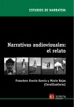 Narrativas audiovisuales: el relato