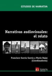 Narrativas audiovisuales: el relato
