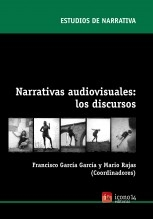 Narrativas audiovisuales: los discursos