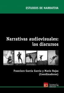 Narrativas audiovisuales: los discursos