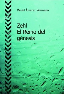 Zehl - El Reino del génesis