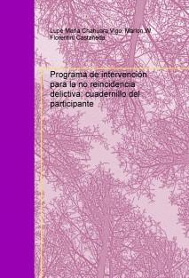 Programa de intervención para la no reincidencia delictiva: cuadernillo del participante