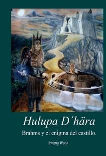 Hulupa D´hära V. Brahms y el enigma del castillo.