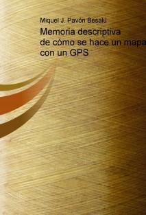 Memoria descriptiva de cómo se hace un mapa con un GPS