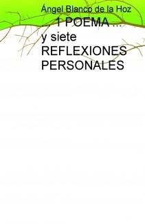 ... 1 POEMA ... y siete REFLEXIONES PERSONALES