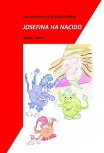 LAS AVENTURAS DE LA BRUJA JOSEFINA - JOSEFINA HA NACIDO