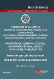 Comunicación, consumo y cultura. Los consumos especializados y sus discursos comunicativos, Vol. I