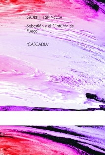 """Sebastián y el Cinturón de Fuego """"cascadia"""""""
