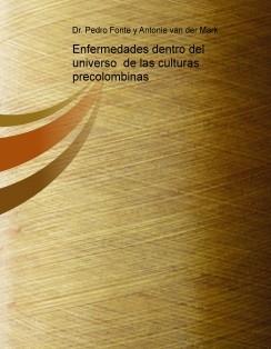 Enfermedades dentro del universo  de las culturas precolombinas