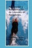 Prevención y Rehabilitación de Lesiones en Nadadores.