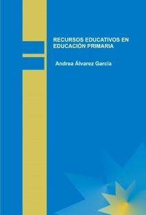 RECURSOS EDUCATIVOS EN EDUCACIÓN PRIMARIA