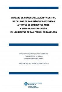 Homogeneización y control de calidad de las imágenes de Guillermo Navarro en las Fiestas de Sanfermín