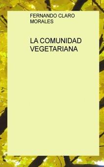 LA COMUNIDAD VEGETARIANA