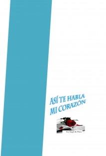 ASI TE HABLA MI CORAZON
