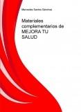 Materiales complementarios de MEJORA TU SALUD