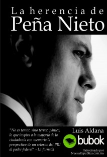 La herencia de Peña Nieto