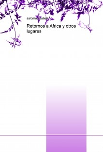 Retornos a Africa y otros lugares