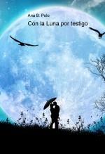 Con La Luna por Testigo