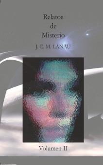Relatos de ciencia ficción misteriosa - Vol II
