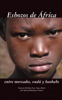 Esbozos de África. Entre mercados, vudú y baobabs.