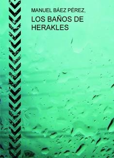 LOS BAÑOS DE HERAKLES