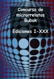 Concurso de micros Bubok I-XXX
