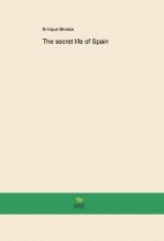 Libro The secret life of Spain, autor Enrique Morata