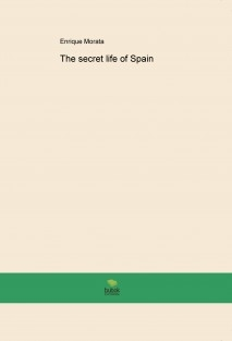 The secret life of Spain