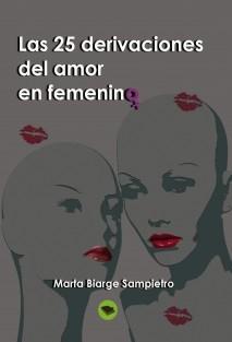 Las 25 derivaciones del amor en femenino