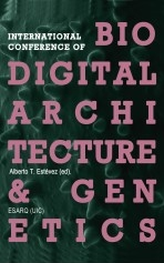 Libro International Conference Of Biodigital Architecture & Genetics, autor Biodigital Architecture Master