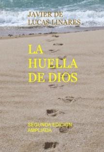 LA HUELLA DE DIOS (SEGUNDA EDICION AMPLIADA)