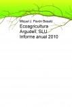 Ecoagricultura Argudell, SLU Informe anual 2010