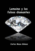 Lemoine y los falsos diamantes