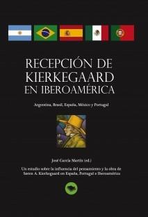 RECEPCIÓN DE KIERKEGAARD EN IBEROAMÉRICA