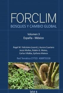 FORCLIM - Bosques y cambio global. Vol. 3: España, México.