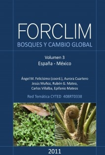 FORCLIM - Bosques y cambio global. Vol. 3: España, México.