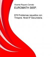 EUROMATH S65P. 878 Problemas resueltos con TInspire. Nivel 6º Secundaria.