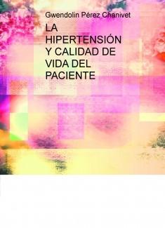 LA HIPERTENSIÓN Y CALIDAD DE VIDA DEL PACIENTE