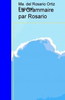 La Grammaire par Rosario