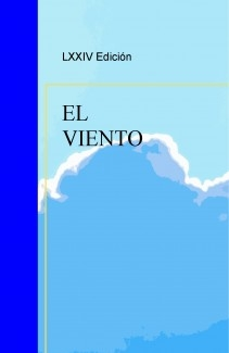 LXXIV Edición del concurso de relatos: EL VIENTO