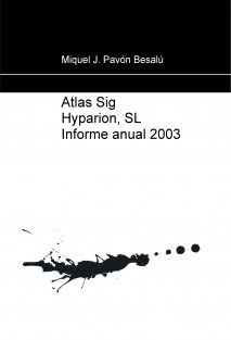 Atlas Sig Hyparion, SL Informe anual 2003