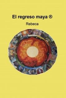 El regreso maya