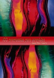 100 propuestas para atrevidos